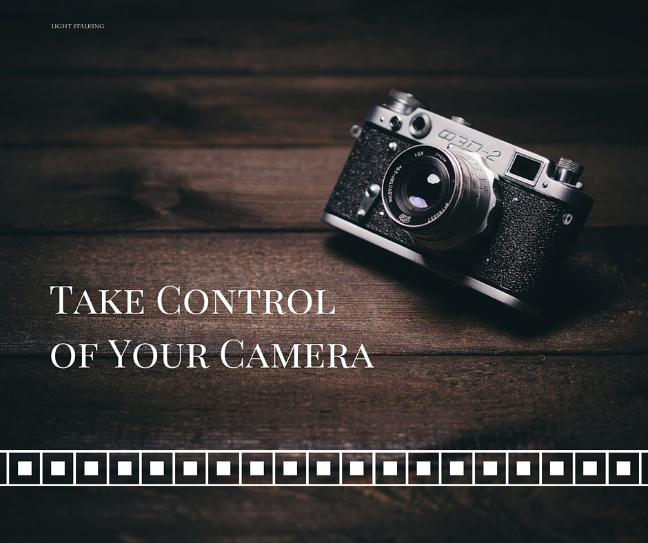 These 3 Simple Facts Show You How to Take Control of Your Camera