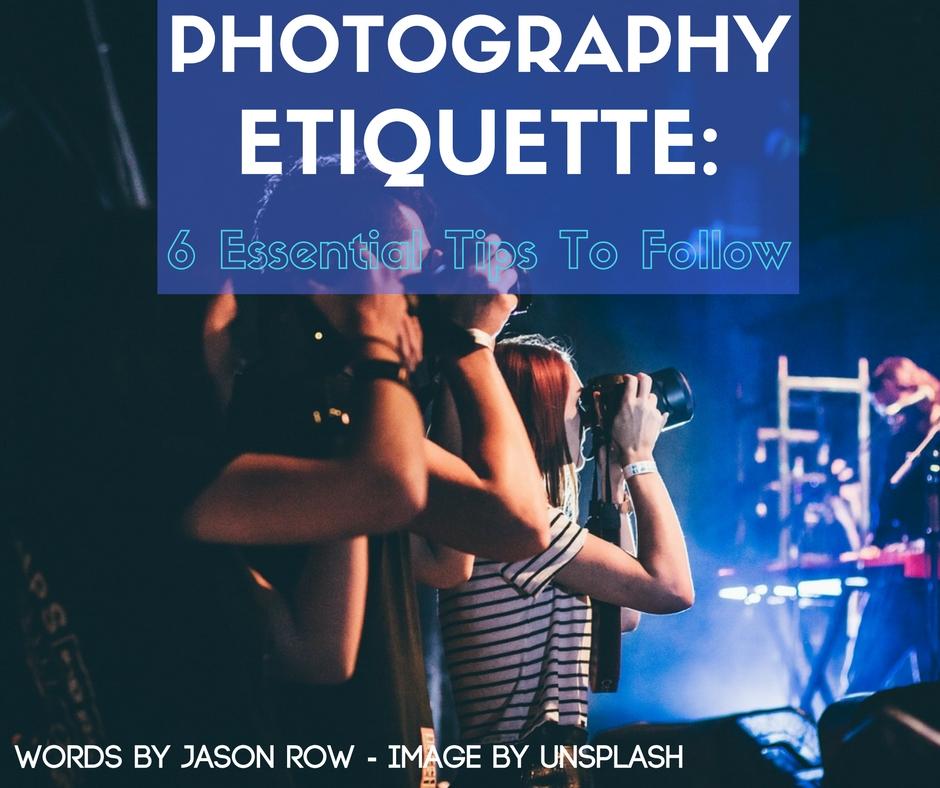 Photography Etiquette
