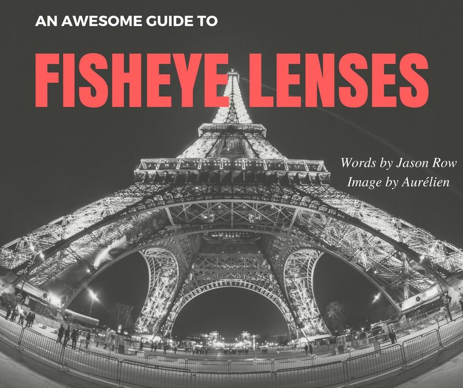 fisheye lenses
