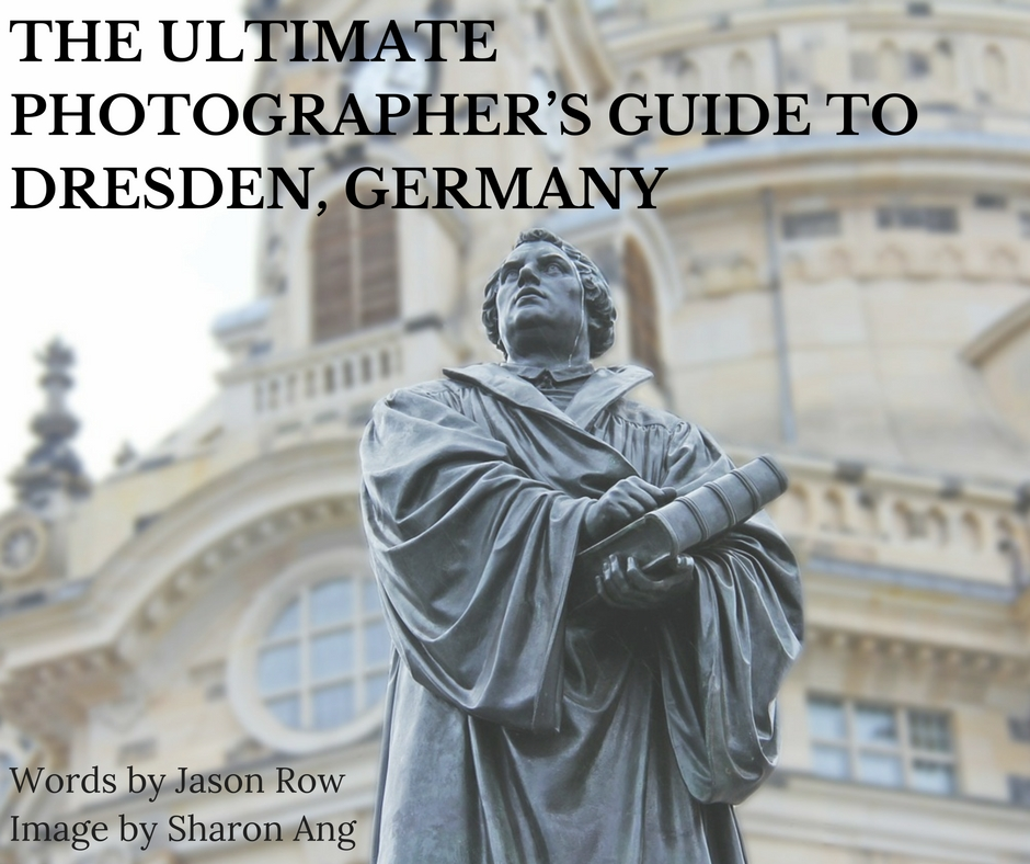 Photographer's Guide To Dresden