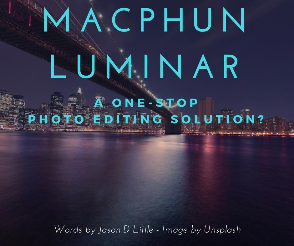 macphun-luminar-a-one-stop-photo-editing-solution