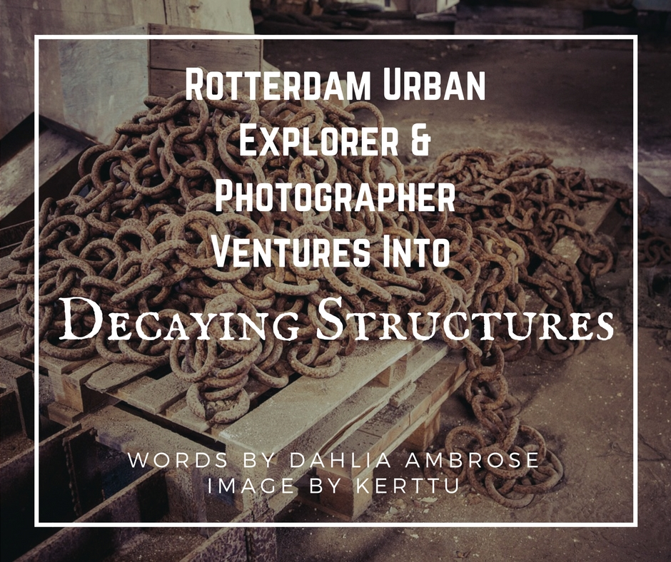Famous Urban Decay Photographers
